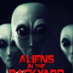 Aliens in the Back­yard Authors Rob Mac­Gre­gor and Trish  Mac­Gre­gor