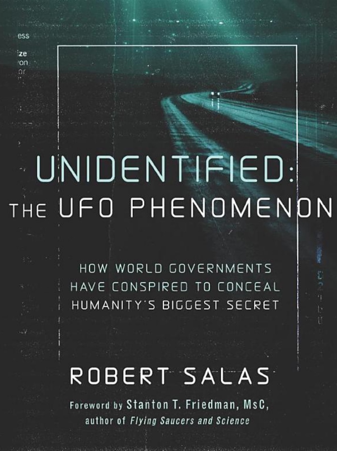 UFO Secrecy with Robert Salas #84