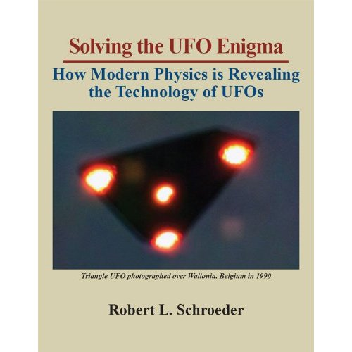 Robert Schroeder  author of: Solv­ing the UFO Enigma