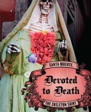Andrew Chesnut and Santa Muerte #30